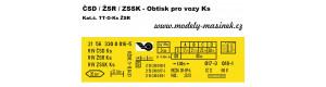 Obtisk na nákladní vozy Ks, ČSD/ŽSR/ZSSK, TT, Modely mašinek TT-O-Ks-ŽSR