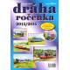 Dráha - ročenka 2015/2016 + DVD, Nadatur