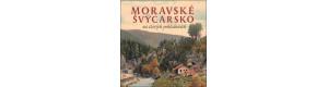 Moravské Švýcarsko na starých pohlednicích, Milan Sýkora, Milan Šustr, Nakladatelství Tváře