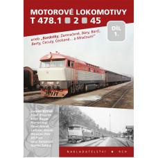 Motorové lokomotivy T 478.1 • 2 • 45, 1. díl, Růžolící Chrochtík