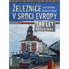 Železnice v srdci Evropy, Josef Schrötter, Cpress 9788026421412