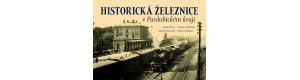 Historická železnice v Pardubickém kraji, Karel Černý, Roman Jeschke, Martin Navrátil a Martin Štěpán, Nakladatelství TVÁŘE