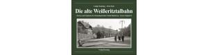 Die alte Weißeritztalbahn, Strecke und Stationen der Schmalspurbahn Freital-Hainsberg – Kurort Kipsdorf, VGB 9783944390062