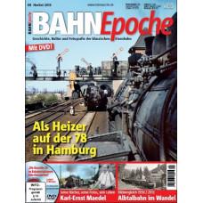 BahnEpoche 8, podzim 2013, Als Heizer auf der 78, včetně DVD, VGB 9783968070018