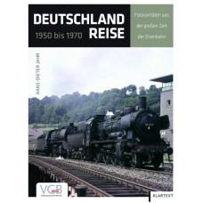 Deutschlandreise 1950 bis 1970, Fotoraritäten aus der großen Zeit der Eisenbahn, VGB 9783969680582